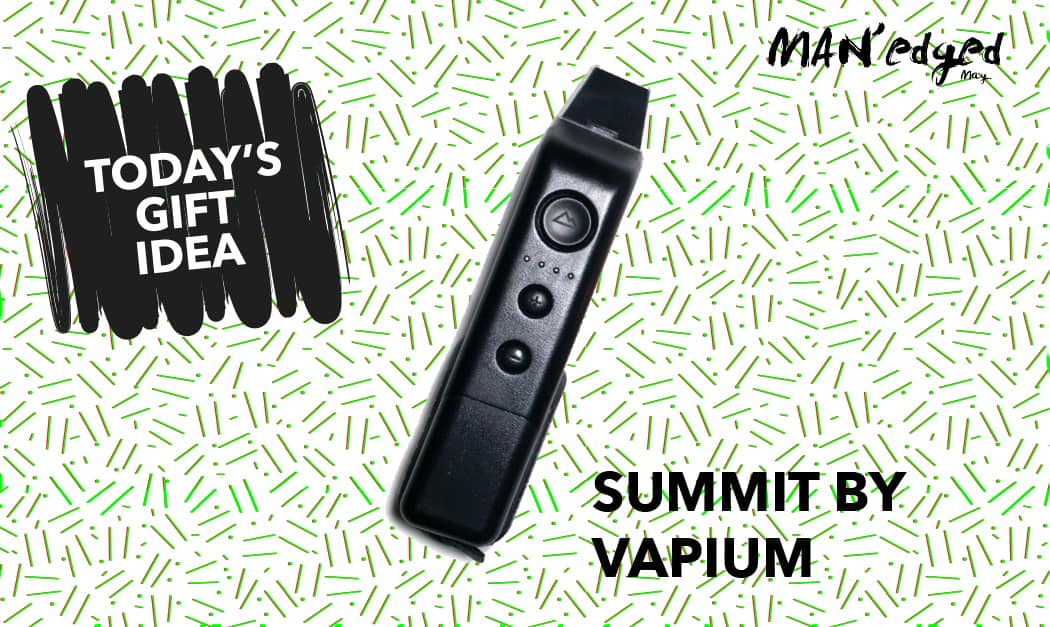 men's gift guide, vapium, vape, summit, summit by vapium, vaporizer, vape, vaping, vape life, men's gift guide, control sector, button up shirt,men's gift guide, control sector, shirt, michael william g, editor's note, letter from editor, man'edged.com, man'edged.com magazine, manedged magazine, MAN'edged magazine, MAN'edged mag, menswear, nyc, new york city, men's fashion, men's style, style, men's look, camel wool coats, camel, wool, coat, this or that, holiday, holiday gift, holiday gift guide, gift, gifting, mens gift guide, guide, gift guide, holiday gift guide