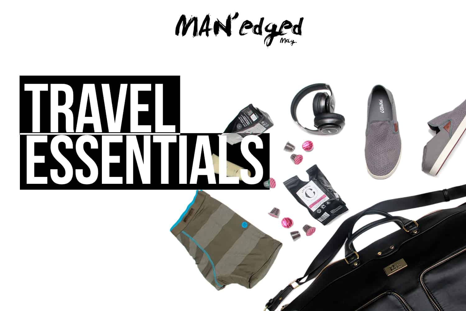 Men's travel essentails featuring Packs project bag, shoes, headphones, underwear, and coffee!
